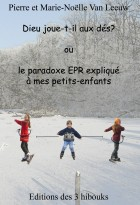 Dieu joue-t-il aux dés? ou le paradoxe EPR expliqué à mes petits-enfants - couverture